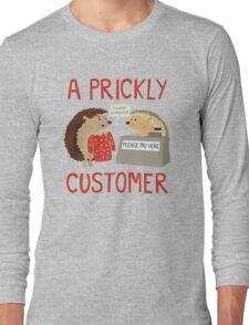A Prickly Customer Long Sleeve T-Shirt