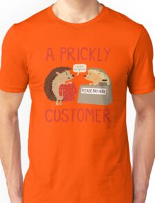 A Prickly Customer Unisex T-Shirt