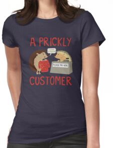 A Prickly Customer Womens Fitted T-Shirt
