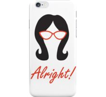 Alright! iPhone Case/Skin
