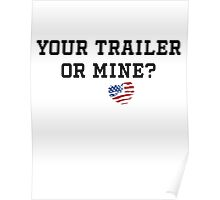 Your Trailer or Mine with Texas Background Poster