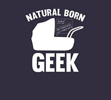 Natural Born Geek Unisex T-Shirt