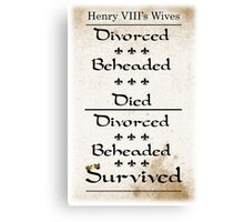 Henry VIII's Six Wives Canvas Print
