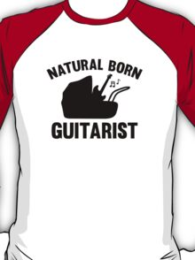 Natural Born Guitarist T-Shirt