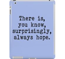 there is hope iPad Case/Skin