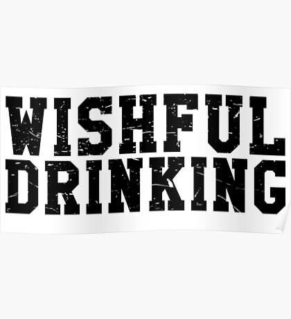 Wishful Drinking Poster