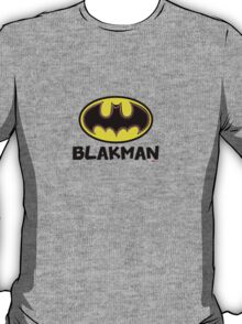 Blakman [-0-] T-Shirt