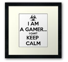 I Can't Keep Calm. Framed Print