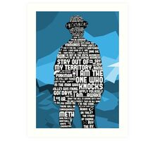 Walter White Quotes Art Print