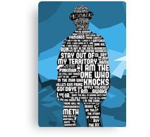 Walter White Quotes Canvas Print