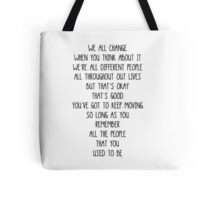 Doctor Who- We all change/We're all different people Tote Bag