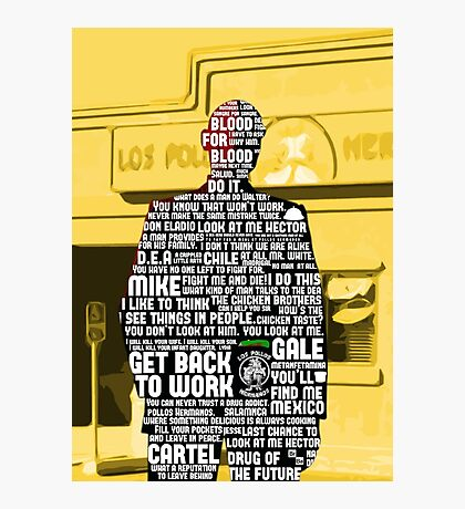 Gus Fring Quotes Photographic Print