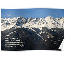 I look to the mountains... Ps 121 Poster