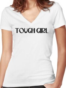 TOUGH GIRL Women's Fitted V-Neck T-Shirt