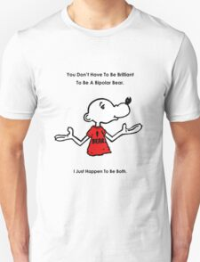Brilliant Bipolar Bear T-Shirt