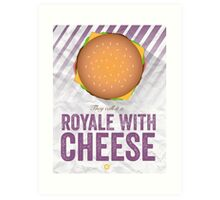 Royale With Cheese - Pulp Fiction Art Print
