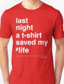 Last Night Unisex T-Shirt