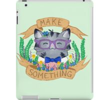 Make Something iPad Case/Skin