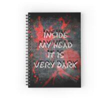 Inside my head it is very dark Spiral Notebook
