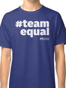 # Team Equal (White Text) Classic T-Shirt