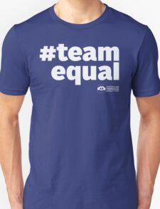 # Team Equal (White Text) Unisex T-Shirt