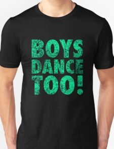 Boys Dance Too Fun Cool Trendy T-Shirt