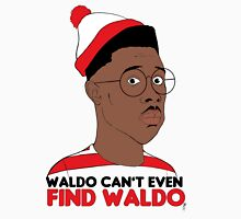 Waldo Can't Even Find waldo Unisex T-Shirt