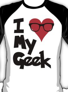 I (Heart) My Geek T-Shirt
