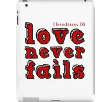 Love never fails... (White and Red) - 1 Corinthians 13:8 iPad Case/Skin