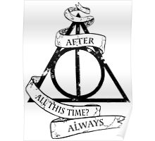 After all this time always Poster