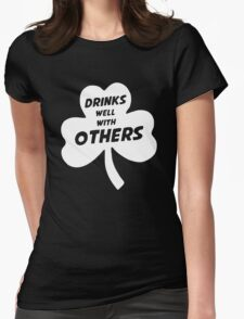Drinks Well With Other Womens Fitted T-Shirt