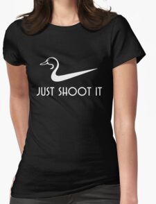 Just Shoot It Funny Duck Hunting Womens Fitted T-Shirt