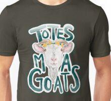 Totes Ma Gotes Unisex T-Shirt