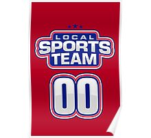 LOCAL SPORTS TEAM // #00 Go team go! Poster