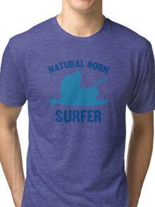 Natural Born Surfer Tri-blend T-Shirt