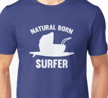 Natural Born Surfer Unisex T-Shirt