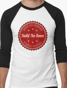 Build The Fence Men's Baseball ¾ T-Shirt