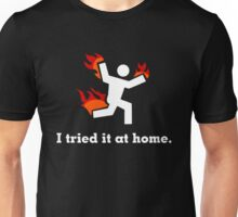 Trendy NYC I Tried It At Home Unisex T-Shirt