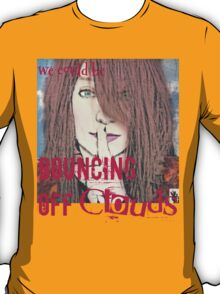 Bouncing Off Clouds T-Shirt