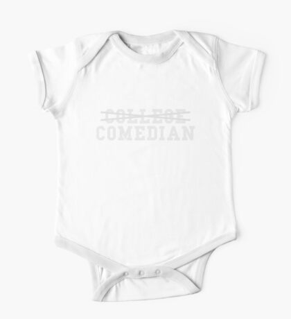 College Comedian One Piece - Short Sleeve