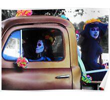 Las Catrinas Ride Again ~ Dia De Los Muertos Poster