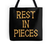 REST in PIECES Tote Bag
