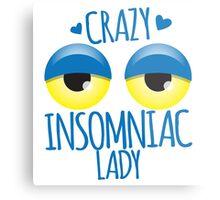 Crazy Insomniac Lady Metal Print