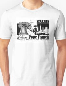 Welcome Pope Francis  T-Shirt