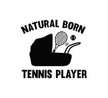 Natural Born Tennis Player Photographic Print
