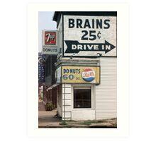 Brains 25 cents Art Print