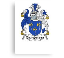 Coat of arms (family crest) for last-name or surname Bainbridge or Baynbridge . Heraldry banner for your name. Canvas Print
