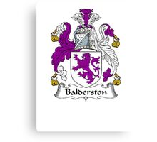 Coat of arms (family crest) for last-name or surname Balderston . Heraldry banner for your name. Canvas Print