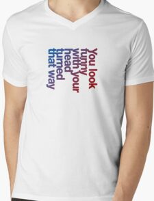 You look funny with your head turned that way -blue/red Mens V-Neck T-Shirt