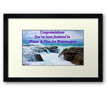 """""""Congratulations You've been featured in Waves & Fine Art Waterscapes"""" Framed Print"""